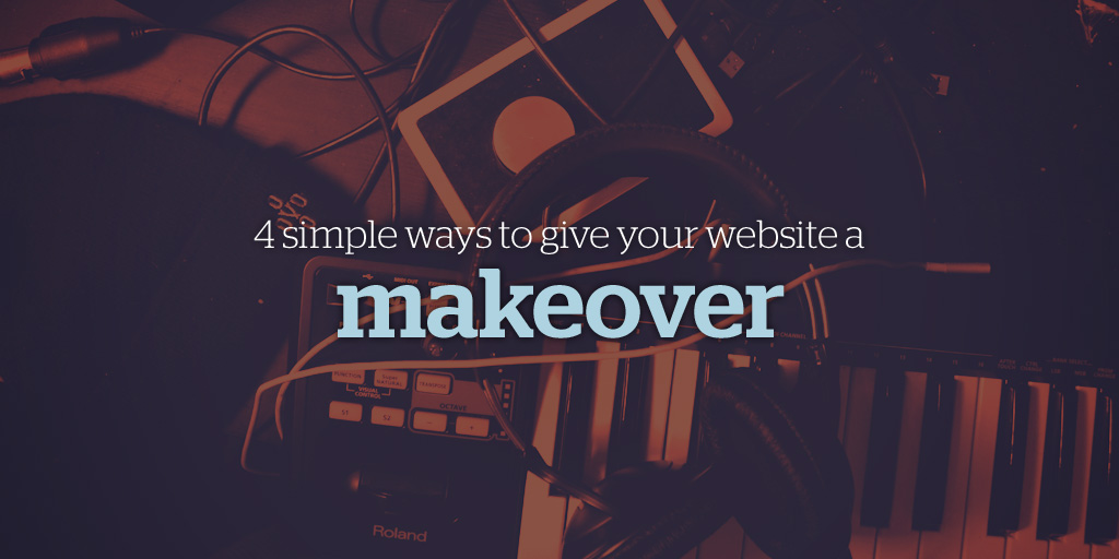 4 Simple Ways to Give Your Website a Makeover