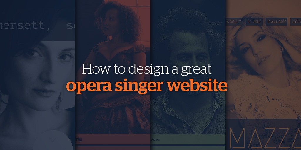 How To Design a Great Opera Singer Website