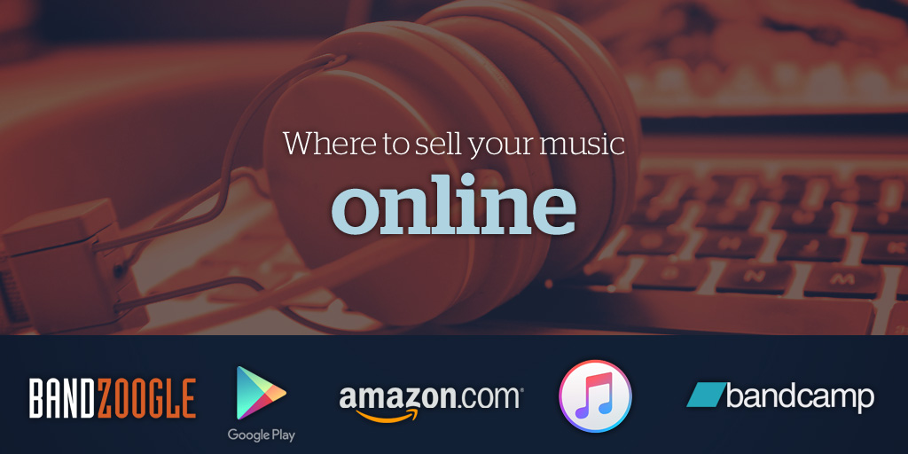 Where to sell your music online