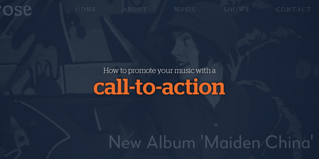 How To Promote Your Music with a Call-to-Action