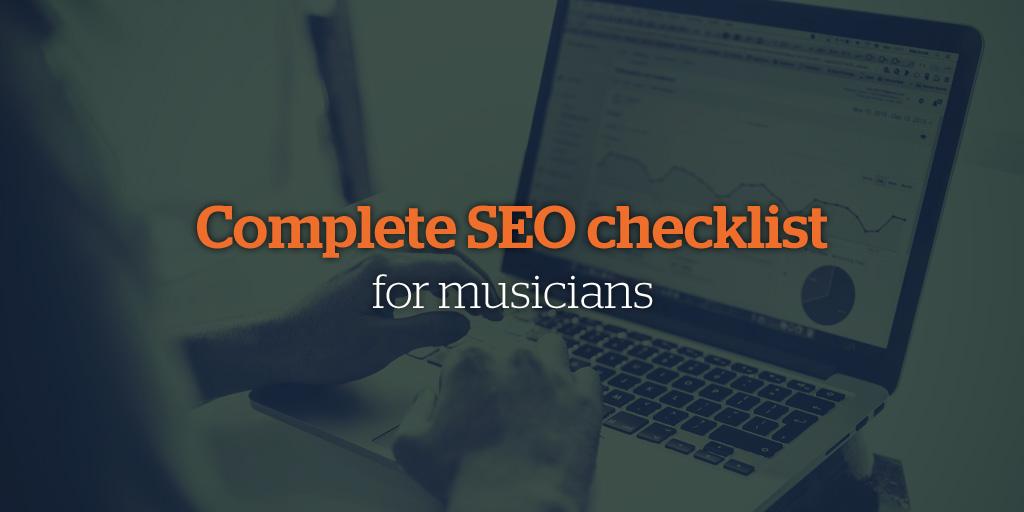 Complete SEO Checklist for Musicians