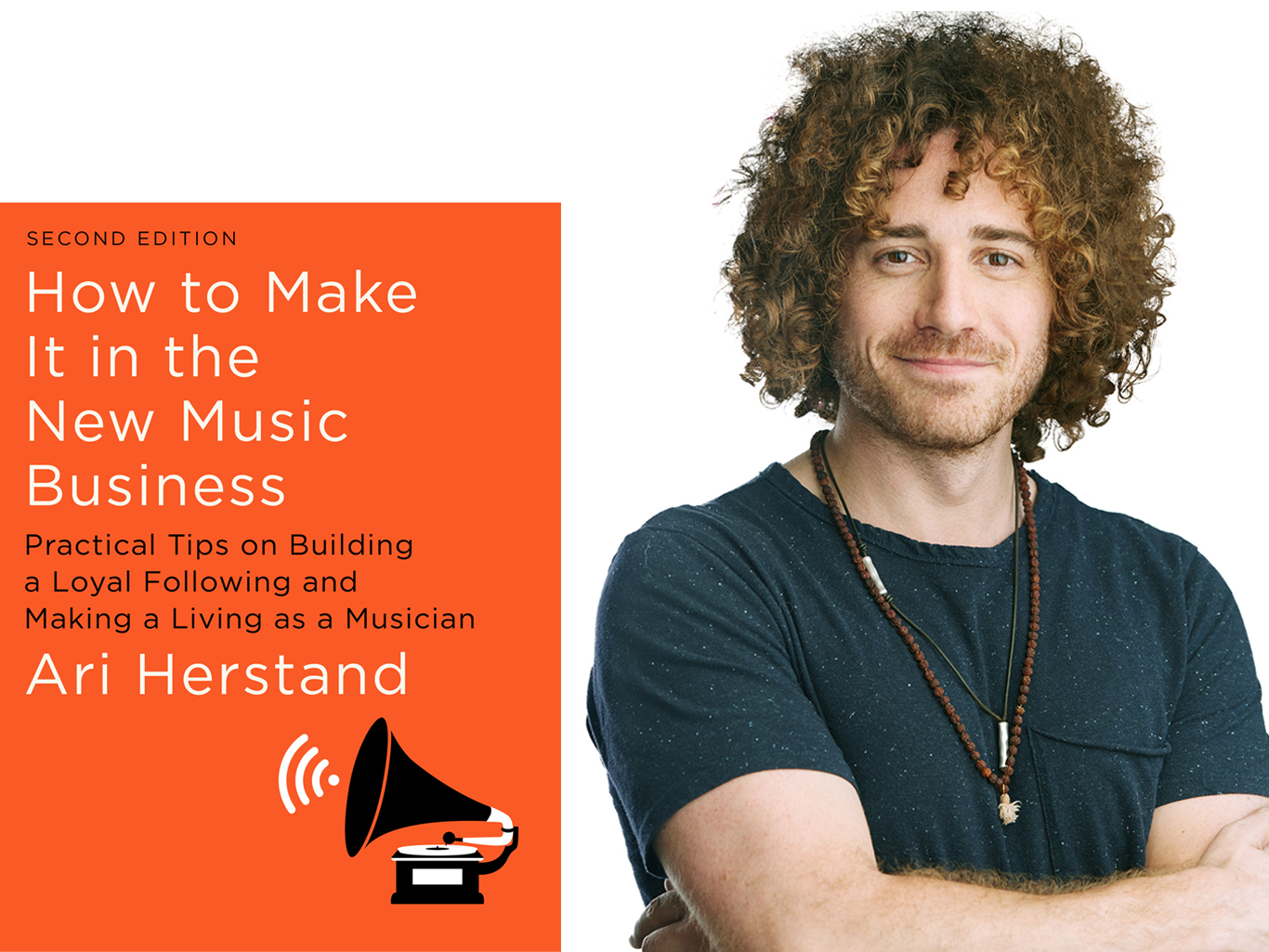 Ari Herstand Book: How to Make It in the New Music Business (second edition)